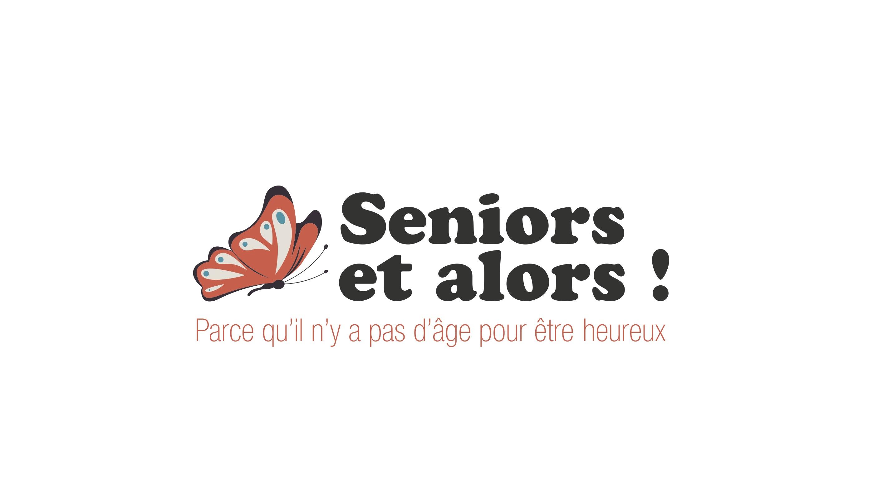 Seniors et alors